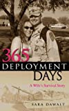 365 Deployment Days, Sara Dawalt, 0615499457