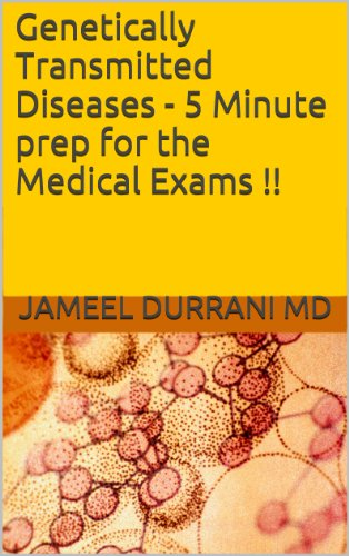 Genetically Transmitted Diseases - 5 Minute prep for the Medical Exams !!