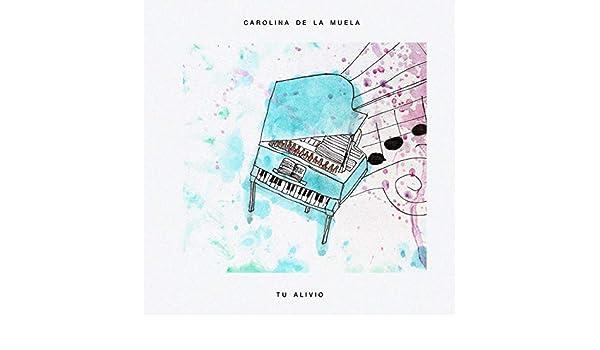 Tus Acordes de Carolina De La Muela en Amazon Music - Amazon.es