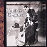 Carlos Gardel: Dejavu Retro Gold Collection by Gardel, Carlos (2004-07-20)