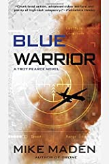 Blue Warrior by Mike Maden (October 06,2015) Paperback