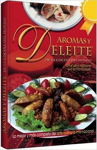 Aromas Y Deleite De La Cocina Internacional. Precio En Dolares: REYMO: Amazon.com: Books