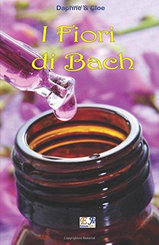I Fiori di Bach (Italian Edition)