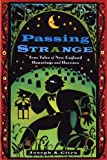 Passing Strange, Joseph A. Citro, 1576300595