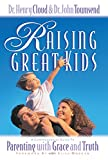 Raising Great Kids: A Comprehensive Guide to Parenting with Grace and Truth: Workbook for Parents of Preschoolers