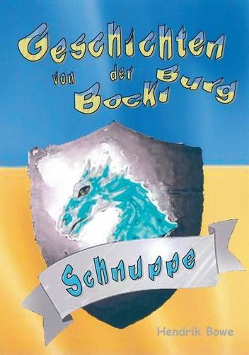 Geschichten von der Bockiburg: Schnuppe