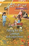 Falling for the Lawman, Ruth Logan Herne, 0373817177