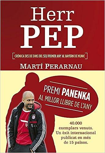 Descarga gratuita de libros más vendidos Herr Pep (Deportes (corner)) PDF