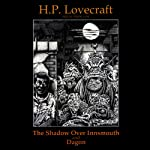 The Shadow Over Innsmouth and Dagon | H. P. Lovecraft