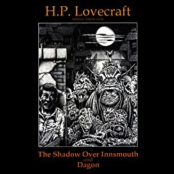 The Shadow Over Innsmouth and Dagon