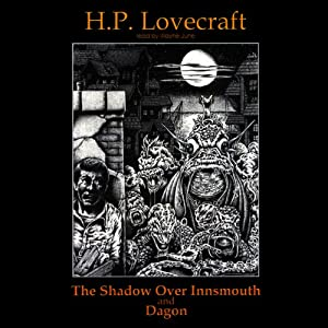 The Shadow Over Innsmouth and Dagon Hörbuch