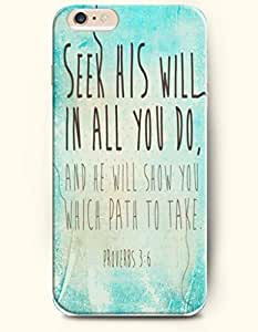 iPhone 6 Case,OOFIT iPhone 6 (4.7) Hard Case **NEW** Case with the Design of seek his will in alll you do and he will show you which path to take proverbs 3:6 - Case for Apple iPhone iPhone 6 (4.7) (2014) Verizon, AT&T Sprint, T-mobile