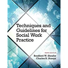 Techniques and Guidelines for Social Work Practice with Pearson eText - Access Card Package (10th Edition)