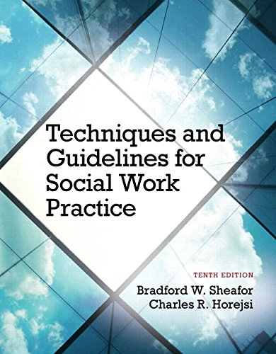 Techniques and Guidelines for Social Work Practice with Pearson eText -- Access Card Package (10th Edition) (Social Work Best Practices)