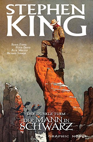 Stephen Kings Der dunkle Turm, Band 10 - Der Mann in Schwarz (German Edition)