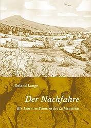 Der Nachfahre: Ein Leben im Schatten der Lichtensteinhöhle