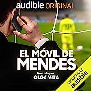 El Móvil de Mendes (Spanish Edition)