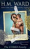 STRIPPED 2 (A Ferro Family Novel)