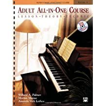 Alfred's Basic Adult All-in-One Course, Bk 1: Lesson * Theory * Technic, Book & CD