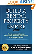 #4: Build a Rental Property Empire: The no-nonsense book on finding deals, financing the right way, and managing wisely. (InvestFourMore Investor Series 1)