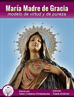 Amazon.com: María, Madre de Gracia, modelo de virtud y