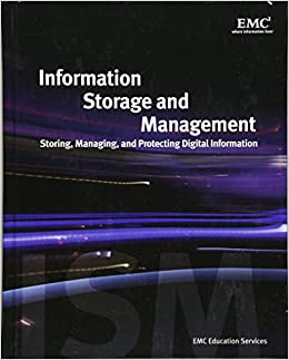 Information Storage and Management: Storing, Managing, and