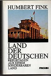 Land der Deutschen: Reportagen aus einem sonderbaren Land (German Edition)