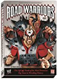 Road Warriors: The Life and Death of the Most Dominant Tag-Team in Wrestling History