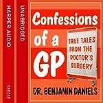 Confessions of a GP | Benjamin Daniels