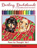 Darling Dachshunds: A Doxie Dog Colouring Book for Adults (Paws for Thought) (Volume 1)