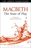 img - for Macbeth: The State of Play (Arden Shakespeare The State of Play) book / textbook / text book