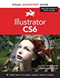 Illustrator CS6: Visual QuickStart Guide, Peter Lourekas, Elaine Weinmann, 032182217X