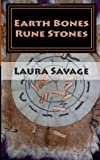 Earth Bones Rune Stones, Laura Savage, 1497502322