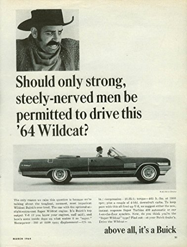 Should only steely-nerved men be permitted the Buick Wildcat Convertible ad (1964 Buick Wildcat Convertible)