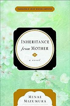 Inheritance from Mother by [Mizumura, Minae]