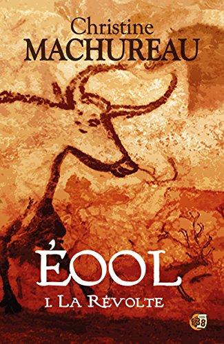 Amazon Com La Revolte Eool Tome 1 Romans Historiques