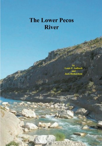 Lower Pecos River: Pandale to Lake Amistad