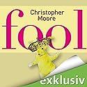 Fool Hörbuch von Christopher Moore Gesprochen von: Simon Jäger