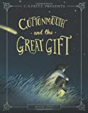 Cottonmouth and the Great Gift (Cottonmouth Series)