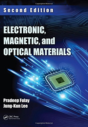 Electronic  Magnetic  And Optical Materials  Second Edition  Advanced Materials And Technologies