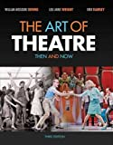 The Art of Theatre 3rd Edition