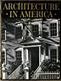 img - for A PICTORIAL HISTORY OF ARCHITECTURE IN AMERICA (IN TWO VOLUMES) book / textbook / text book