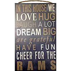 Los Angeles Rams NFL Team Logo Garage Home Office Room Wood Sign with Hanging Rope - IN THIS HOUSE WE LOVE HUG LAUGH A LOT DREAM BIG ARE GRATEFUL HAVE FUN CHEER FOR THE RAMS
