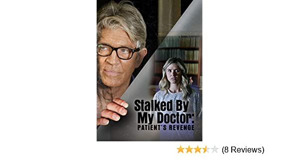 stalked by my doctor movie series