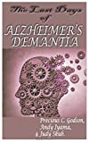 #5: The last days of Alzheimer's Dementia: Summary of Bredesen protocol