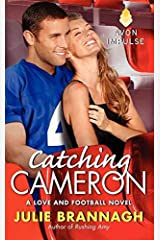 [(Catching Cameron : A Love and Football Novel)] [By (author) Julie Brannagh] published on (May, 2014)