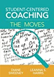 img - for Student-Centered Coaching: The Moves book / textbook / text book