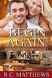 Begin Again (Wish Come True Book 3)