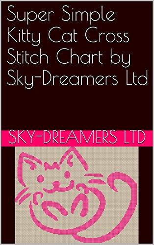 Super Simple Kitty Cat Cross Stitch Chart by Sky-Dreamers Ltd
