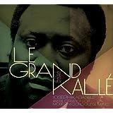Le Grand Kallé: His Life His Music (2-CD + Book)